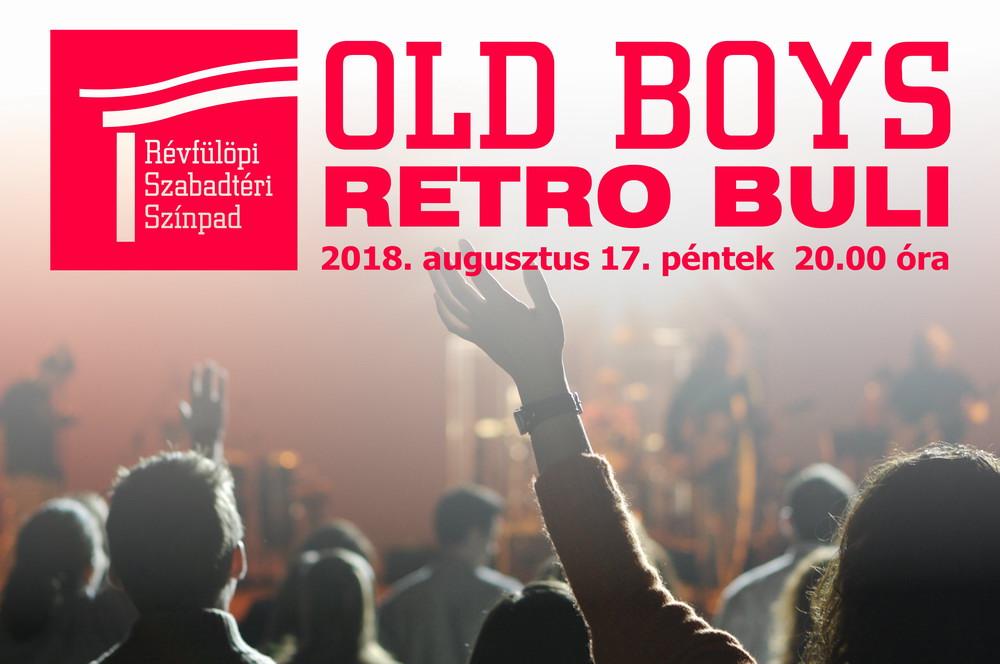 Old Boys retró buli Révfülöpön 2018. augusztus 17. péntek 20.00 órakor belépődíj nélkül